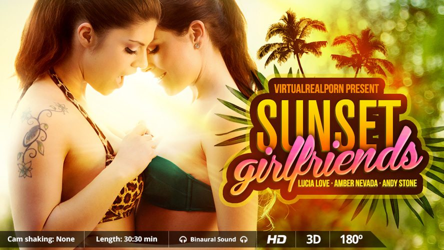 Amber Nevada Andy Stone Lucia Love in Sunset Girlfriends - VirtualRealPorn Cum covered sexy teen